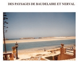 Des paysages de Baudelaire et Nerval