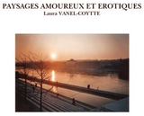 Paysages amoureux et Erotiques